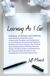 Learning As I Go, jeffminick.com, essays, letters, book, amazon